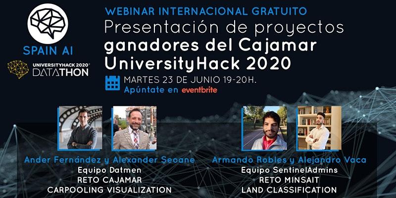 cartel_20190623_entradas-webinar-presentacion-proyectos-ganadores-cajamar-universityhack-2020