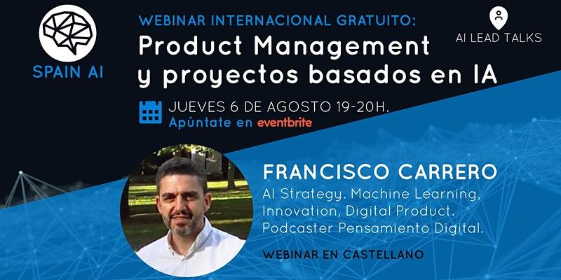 cartel_20200806_entradas-webinar-gratuito-ai-lead-talk-product-management-en-proyectos-con-ia