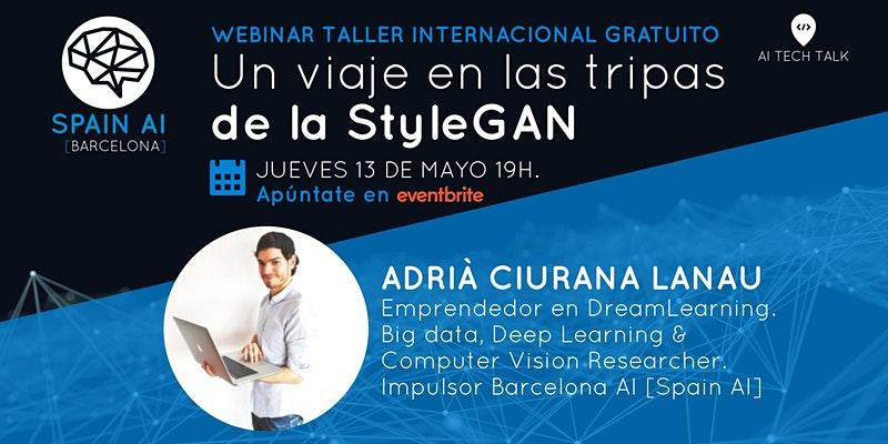 cartel_20210331_entradas-webinar-ai-tech-talk-taller-un-viaje-en-las-tripas-de-la-stylegan