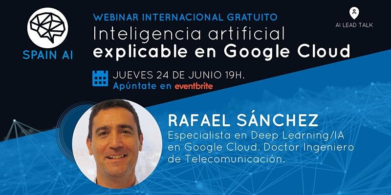 cartel_20210624_entradas-webinar-ai-tech-talk-inteligencia-artificial-explicable-en-google-cloud